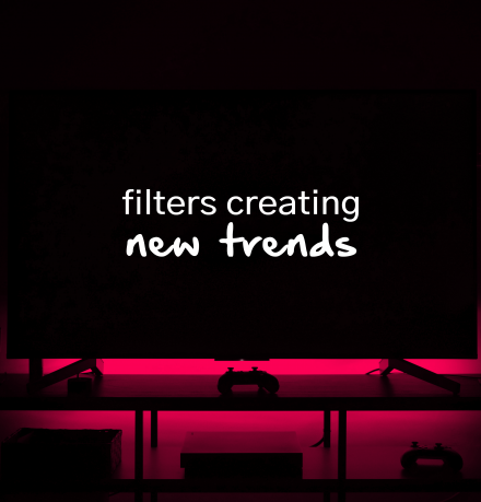 new filters trends